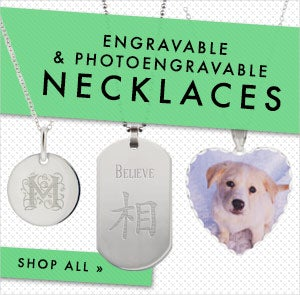 Shop Engravable and Photoengravable Necklaces