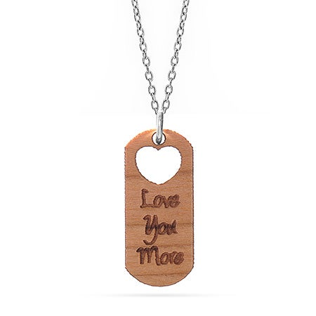 Love You More Wood Pendant | Eve's Addiction