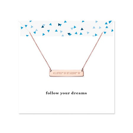 Follow Your Dreams Custom Rose Gold Coordinate Bar Necklace