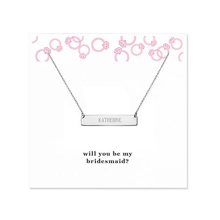 Will You Be My Bridesmaid Silver Name Bar Necklace