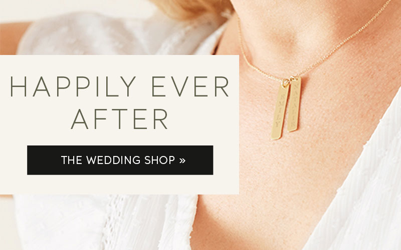Happily Ever After. Shop the Wedding Shop.