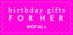 Shop Personalized Birthday Gifts for Her