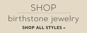Shop Birthstone Jewelry