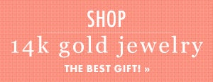 Shop 14K Gold Jewelry for Valentine's Day