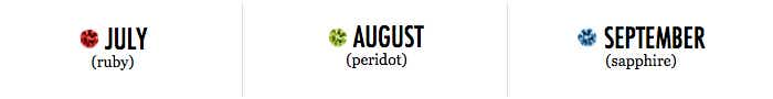 July, August, September Birthstones