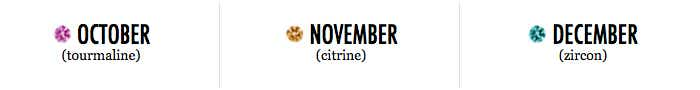 October, November, December Birthstones