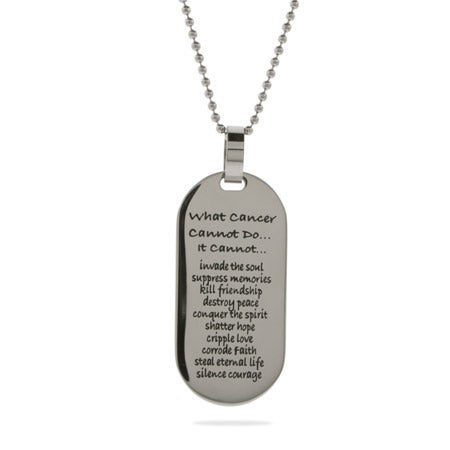 What Cancer Cannot Do Engravable Tag Pendant