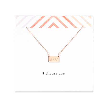 I Choose You Couples Initial Rose Gold Bar Necklace