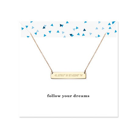 Follow Your Dreams Custom Coordinate Gold Bar Necklace