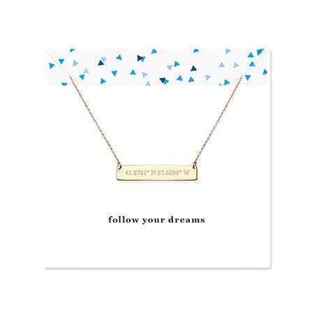 Follow Your Dreams Custom Coordinate Gold Bar Necklace